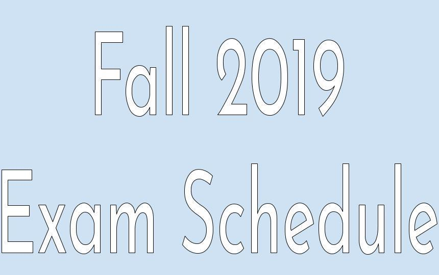 Fall 2019 Exam Schedule