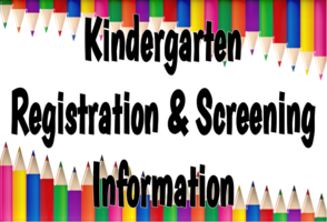 Kindergarten Registration & Screening Information